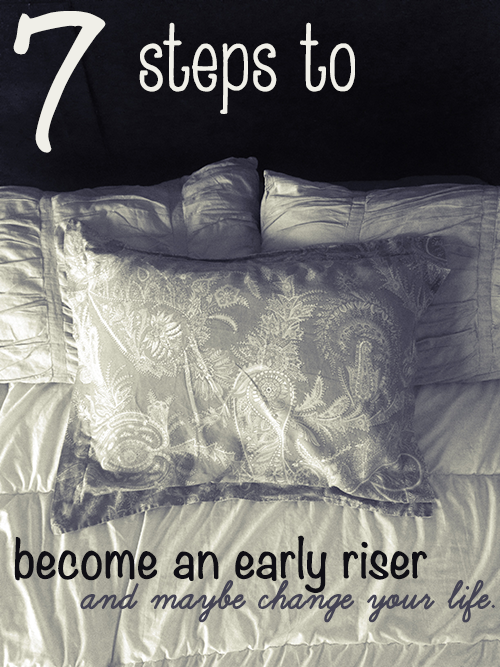 7 Steps to Become an Early Riser